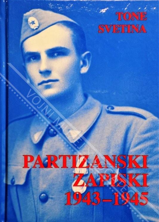 PARTIZANSKI ZAPISKI 1943 - 1945